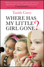 Tanith Carey - Where's My Little Girl Gone?
