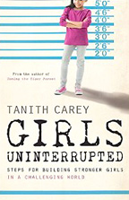 Tanith Carey - Girls Uninterrupted